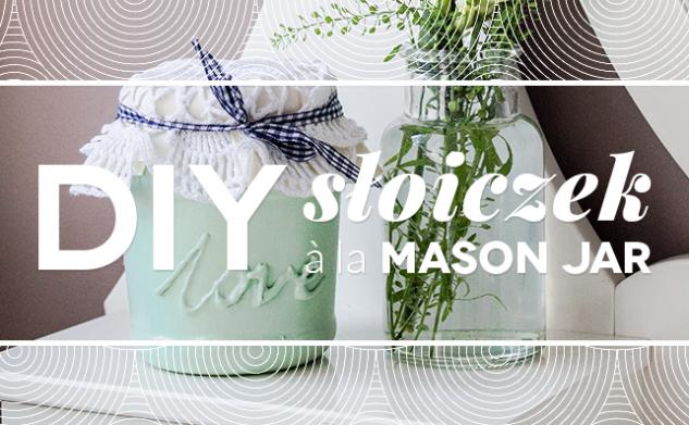 DIY – słoiczek à la Mason Jar