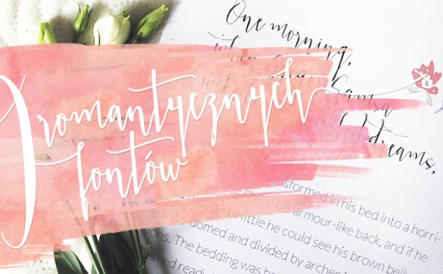 9 najbardziej romantycznych fontów