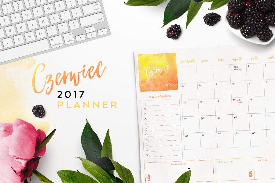 Plan miesiąca do druku — czerwiec 2017