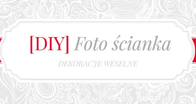 Ślubna fotościanka (Photo Booth)