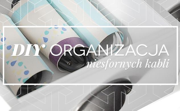 [DIY] Organizacja niesfornych kabli