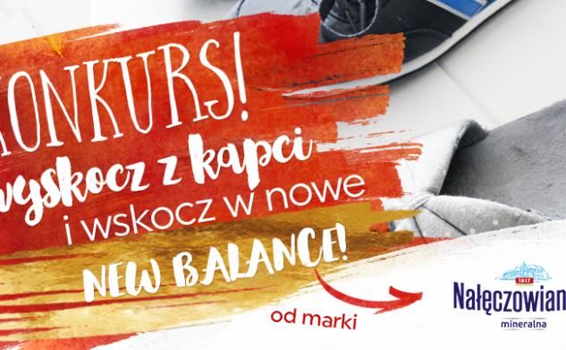 KONKURS! Wyskocz z kapci i… wskocz w nowe buty od marki Nałęczowianka!