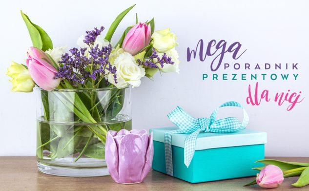 MEGA poradnik — prezenty dla niej