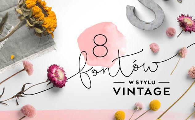 8 darmowych fontów w stylu vintage