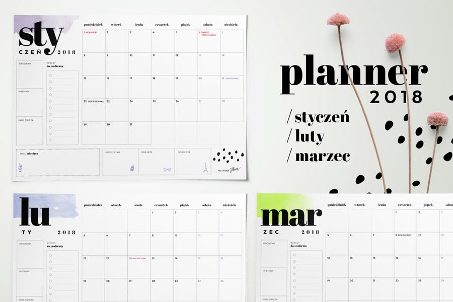 Planner miesięczny 2018 — styczeń, luty i marzec