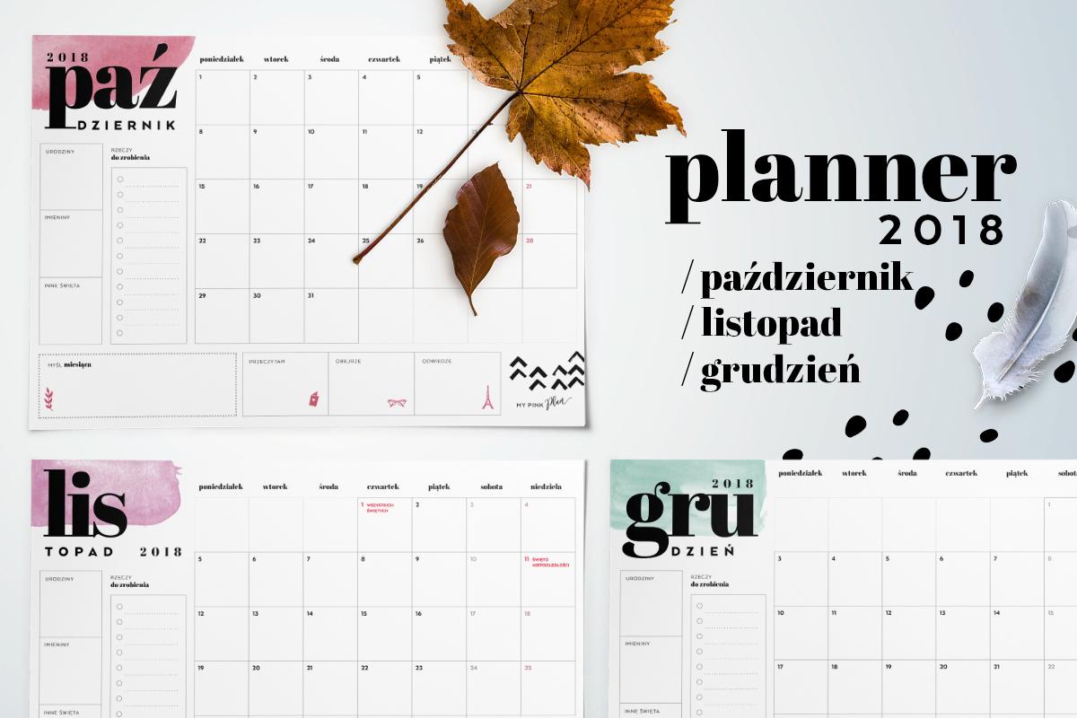 Planner miesięczny 2018 — październik, listopad, grudzień