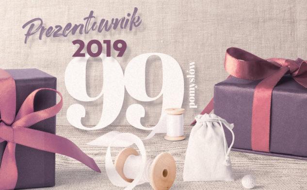 99 pomysłów na prezent — prezentownik 2019